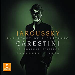 Philippe Jaroussky - Carestini (The Story of a Castrato)