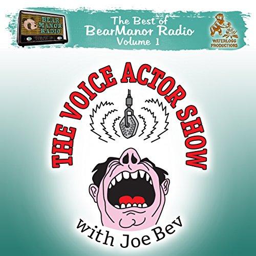 The Voice Actor Show with Joe Bev  Audiolibri