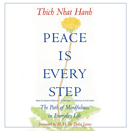 Peace Is Every Step  Audiolibri