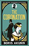 The Coronation: Erast Fandorin 7 (Erast Fandorin Mysteries)