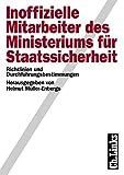 Inoffizielle Mitarbeiter des Ministeriums für Staatssicherheit, 2 Bde., Bd.1, Richtlinien und Durchführungsbestimmungen - Helmut Müller-Enbergs