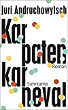 Karpatenkarneval: Roman (suhrkamp taschenbuch)
