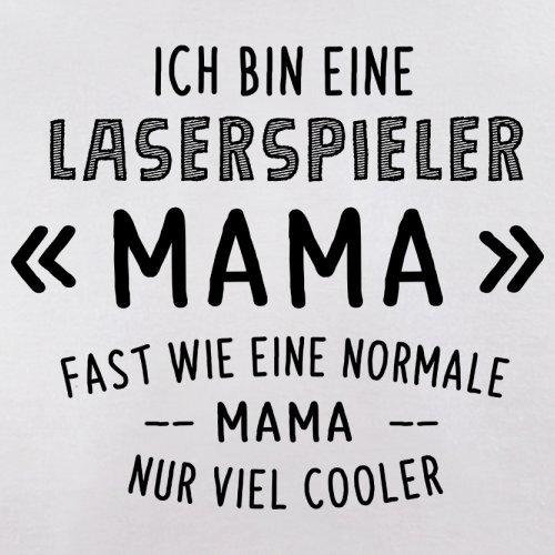 Ich bin eine Laserspieler Mama - Herren T-Shirt - 13 Farben Weiß