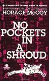 No Pockets in a Shroud (A Mask Noir Title)