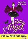 La mort dans ma peau: Betty Angel, T2 par Méonis