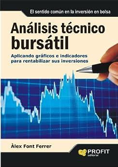 Análisis técnico bursátil eBook: Alex Font Ferrer: Amazon