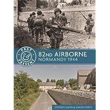 82ND AIRBORNE (Past & Present)