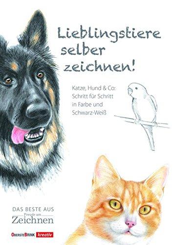 Lieblingstiere selber zeichnen!: Katze, Hund & Co: einfach nach Foto; Schritt für Schritt
