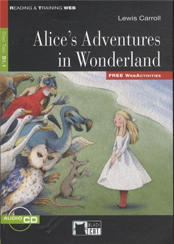 Alice's Adventures In Wonderland. Book (+ Audio CD) (Reading and Training)