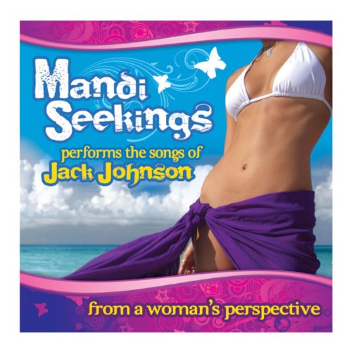 Songs of Jack Johnson from a Woman's Perspective