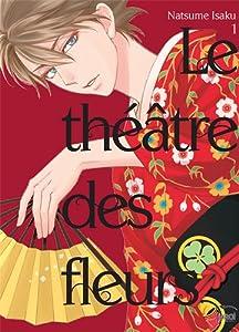 Le théâtre des fleurs Edition simple Tome 1