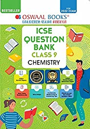 Oswaal ICSE Question Bank Class 9 Chemistry Book Chapterwise & Topicwise (For 2022 E
