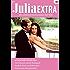 Julia Extra Band 0314: Sinnliche Rache aus Leidenschaft / Du hast mein Herz gestohlen! / Je t'aime heisst: ich liebe dich! / Die Prinzessin und ihr Bodyguard /
