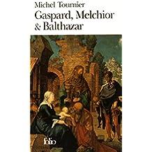 Gaspard, Melchior & Balthazar (Folio)