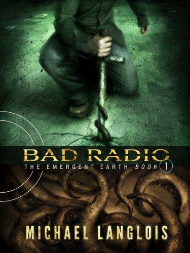Bad Radio (The Emergent Earth Book 1) (English Edition)