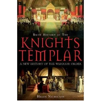 A Brief History of the Knights Templar Cover Image