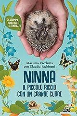 Idea Regalo - Ninna. Il piccolo riccio con un grande cuore