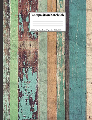 Composition Notebook: Vintage Wood Colored Old Paint Peeling Design Cover 100 College Ruled Lined Pages Size (7.44 x 9.69) (Vintage-tablet-fall)