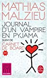 Journal d'un vampire en pyjama + Carnet de board...