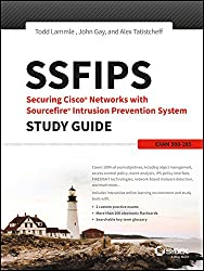 SSFIPS Securing Cisco Networks with Sourcefire Intrusion Prevention System Study Guide: Exam 500-285 (SYBEX)