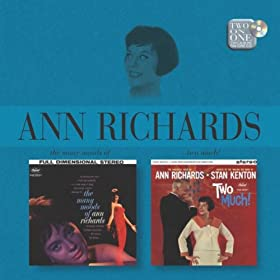 The Many Moods Of Ann Richards/Two Much!