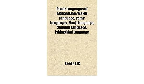 Buy Pamir Languages of Afghanistan: Wakhi Language, Pamir Languages