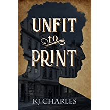 Unfit to Print (English Edition)