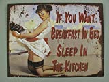 Linoows Plaque en Tôle, If You Want Breakfast IN Bed Sleep IN The Kitchen 25x33