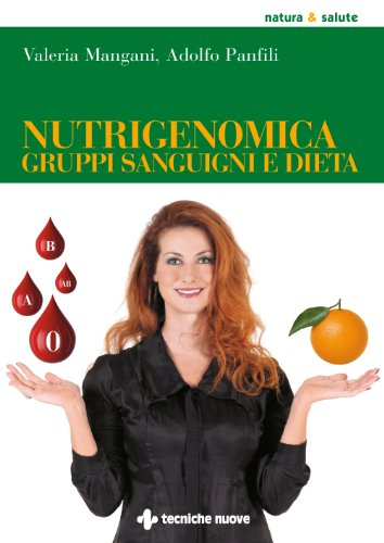 nutrigenomica-gruppi-sanguigni-e-dieta-nautra-salute-italian-edition