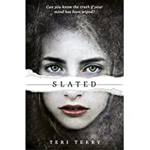 Slated (Slated Trilogy) by Teri Terry (2012-05-01)