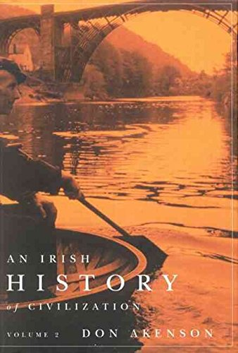 [(An Irish History of Civilization: Volume 2)] [By (author) Donald Harman Akenson] published on (March, 2006)