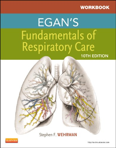 Workbook for Egan's Fundamentals of Respiratory Care (Pacific-Basin Capital Markets Research) -