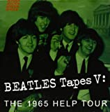 Beatles: 1965 Help Tour-Beatles Tapes V  (Interviews) (Audio CD)
