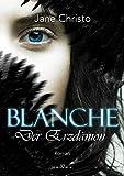 Blanche, Band 01: Der Erzdämon