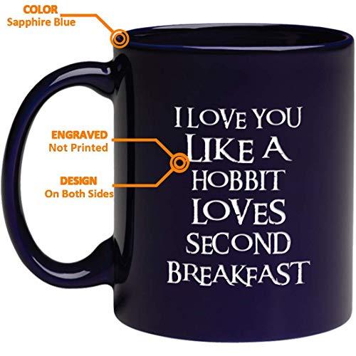 """Funny Tasse Love–Gravur""""I Love You wie eine zweite Hobbit loves Breakfast–inspirierend und Sarkasmus-Geschenke–Gravur in den USA"""
