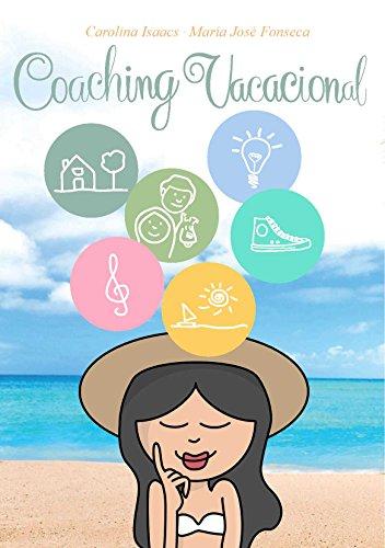 Coaching Vacacional por Carolina Isaacs
