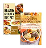 50 Healthy Chicken Recipes for Your Slow Cooker And Slow Cooking For Beginners - 2 in 1 50 Healthy Chicken Recipes for Your Slow Cooker, Slow Cooking For Beginners Box Set(8)