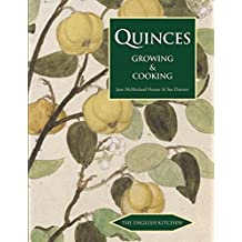 Quinces: Growing and Cooking (English Kitchen)