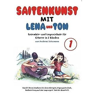 Saitenkunst mit Lena und Tom - Ensemble- und Lagenschule für Gitarre in 2 Bänden