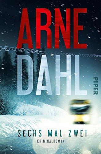 Buchseite und Rezensionen zu 'Sechs mal zwei: Kriminalroman' von Arne Dahl