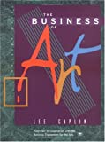 The Business of Art by Lee Caplin (1998-09-08)