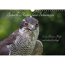 Scharfe Augen, leise Schwingen (Wandkalender 2018 DIN A4 quer): Eulen und Taggreifvögel (Monatskalender, 14 Seiten ) (CALVENDO Tiere) [Kalender] [Apr 01, 2017] Sperling, Werner