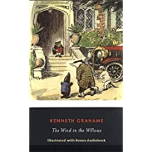 The Wind in the Willows (Illustrated Audio-eBook)