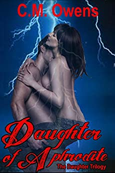 Daughter of Aphrodite (Daughter Trilogy #1 Paranormal Romance) (The Daughter Trilogy) by [Owens, C.M.]