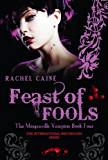 Feast of Fools (The Morganville Vampires Book 4)
