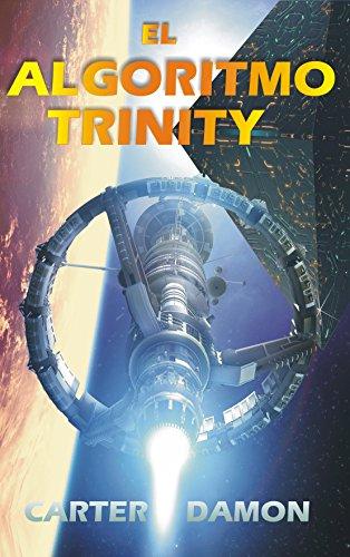 El algoritmo Trinity por Carter Damon