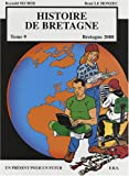 Histoire de Bretagne - Tome 9 - Bretagne 2000