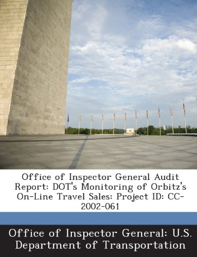 office-of-inspector-general-audit-report-dots-monitoring-of-orbitzs-on-line-travel-sales-project-id-