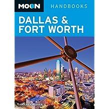 Moon Dallas & Fort Worth (Moon Handbooks) (English Edition)