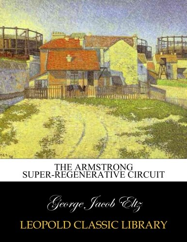 The Armstrong super-regenerative circuit